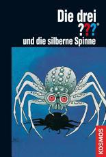 Die drei      und die silberne Spinne  drei Fragezeichen  PDF