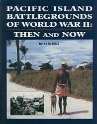 Pacific Island Battlegrounds of World War II