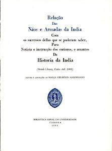 Rela    o das n  os e armadas da India com os successos dellas que se puderam saber  para noticia e instruc    o dos curiozos  e amantes da historia da India PDF