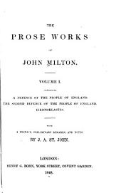 The Prose Works of John Milton: Volume 1