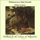 Whatsoever a Man Soweth