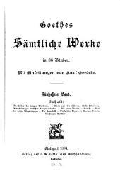 Goethes sämtliche werke: Werthers Leiden. Briefe aus der Schweiz. Verschiedenes