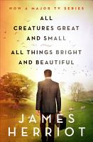 All Creatures Great and Small   All Things Bright and Beautiful PDF