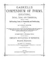 Gaskell s Compendium of Forms  Educational  Social  Legal and Commercial  Embracing a Complete Self teaching Course in Penmanship and Bookkeeping  and Aid to English Composition     PDF