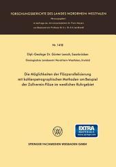 Die Möglichkeiten der Flözparallelisierung mit kohlenpetrographischen Methoden am Beispiel der Zollverein-Flöze im westlichen Ruhrgebiet
