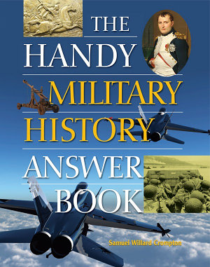The Handy Military History Answer Book PDF