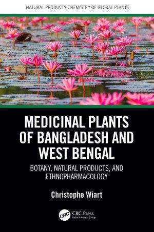 Medicinal Plants of Bangladesh and West Bengal