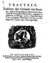 Tractaet tusschen den coninck van Sweeden ende de Hooge Mogende Heeren Staten Generael der Vereenighde Nederlanden
