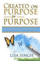 Created on Purpose for Purpose
