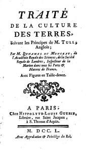 Traité de la culture des terres: Volume1