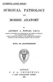Surgical Pathology and Morbid Anatomy