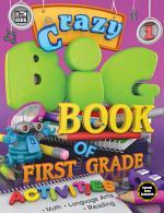 Crazy Big Book of First Grade Activities