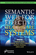 Semantic Web for Effective Health Care Systems