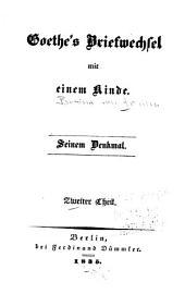 Goethe's Briefwechsel mit einem Kinde: Band 2
