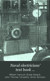 Naval Electricians' Text Book ...: Volume 1