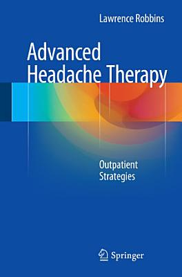 Advanced Headache Therapy