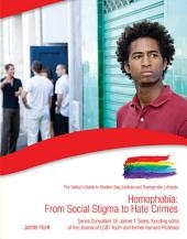 Homophobia: From Social Stigma to Hate Crimes