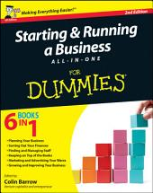 Starting and Running a Business All-in-One For Dummies: Edition 2