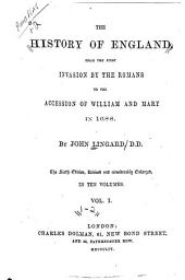 The History of England: From the First Invasion by the Romans to the Accession of William and Mary in 1688, Volumes 1-2