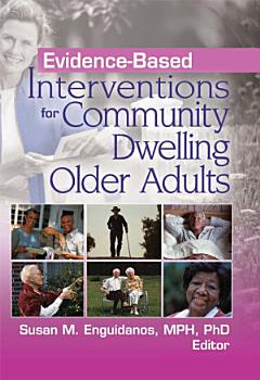 Evidence based Interventions for Community Dwelling Older Adults PDF