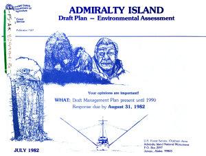 Admiralty Island National Monument  N M   Wilderness Plan  Draft Environmental Assessment  EA  B1  Final Environmental Assessment  EA  B2  Interim Guidelines  1981