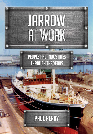 Jarrow at Work