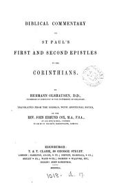 Biblical commentary on st. Paul's first and second epistles to the Corinthians, tr. with additional notes, by J.E. Cox