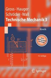 Technische Mechanik: Band 3: Kinetik, Ausgabe 10