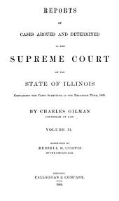 Reports of Cases Argued and Determined in the Supreme Court of the State of Illinois: Containing the Cases Submitted at the December Term, 1844[-June Term, 1849], Volume 7