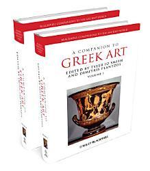 A Companion To Greek Art Book PDF