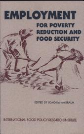 Employment for Poverty Reduction and Food Security