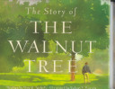 The Story of the Walnut Tree PDF