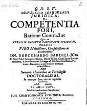 De competentia fori, ratione contractus: resp. Joh. Christoph. Ensslin. - Tubingae, Mart. Rommeius 1686