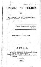 Crimes et Péchés de Napoléon Bonaparte. [By C. Doris?] Seconde édition