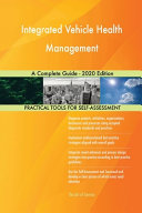 Integrated Vehicle Health Management A Complete Guide   2020 Edition PDF