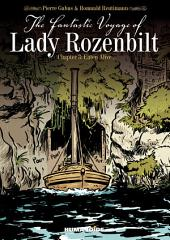 The Fantastic Voyage of Lady Rozenbilt #3 : Eaten Alive...