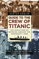 Guide to the Crew of Titanic