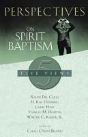 Perspectives on Spirit Baptism PDF