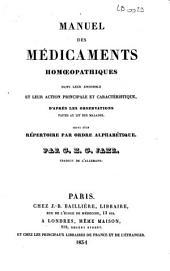 Manuel des médicaments homoeopathiques dans leur ensemble et leur action principale et caractéristique: d'après les observations faites au lit des malades