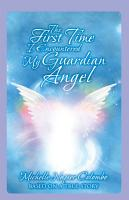 The First Time I Encountered My Guardian Angel PDF