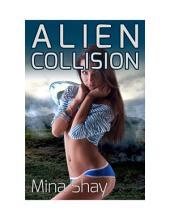 Alien Collision (Paranormal Erotica)
