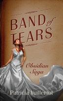 Band of Tears: Obsidian Saga