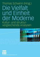 Die Vielfalt und Einheit der Moderne PDF