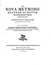 De nova methodo naturam ac motum fluidi electrici investigandi commentatio posterior