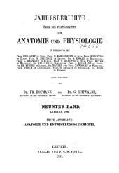 Jahresbericht über die Fortschritte der Anatomie und Physiologie: Band 9
