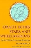 Oracle Bones  Stars  and Wheelbarrows PDF