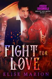 Fight for Love: Operation Underworld