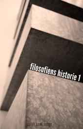 Filosofiens historie 1: Oldtiden