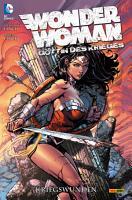 Wonder Woman   G  ttin des Krieges  Bd  1  Kriegswunden PDF