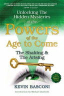 Unlocking the Hidden Mysteries of the Powers of the Age to Come